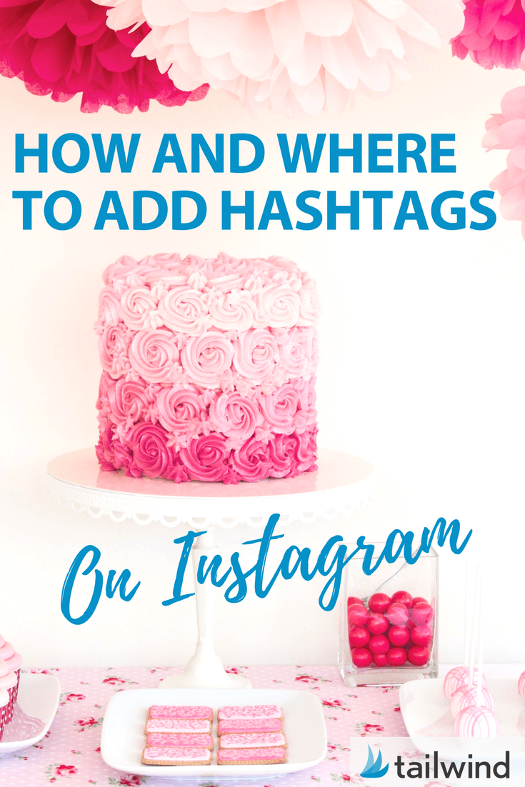 How and Where to Add Instagram Hashtags