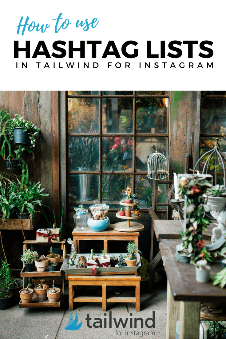 How to Use Hashtag Lists in Tailwind for Instagram