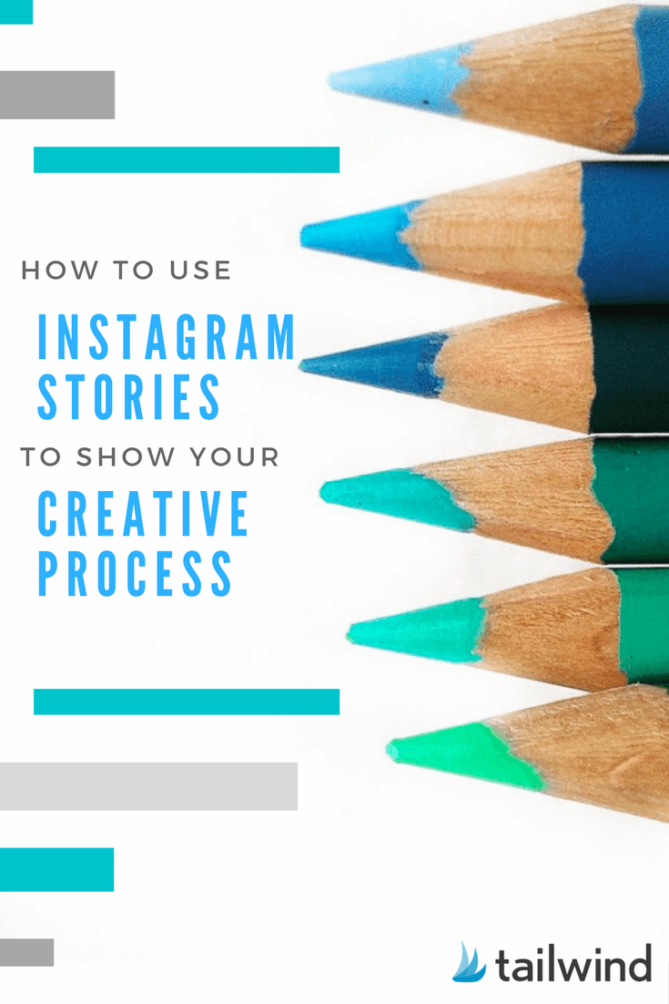 How to Use Instagram Stories to Share Your Creative Process