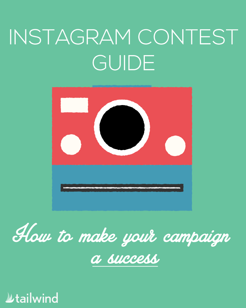 Instagram Contest Guide: How To Make Your Campaign a Success