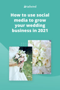 The Covid-19 pandemic turned the wedding industry upside down in 2020. Grow your wedding business in 2021 with these social media trends and tips.